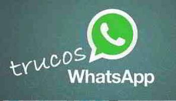 Los 3 mejores trucos de WhatsApp para sacarle el máximo partido